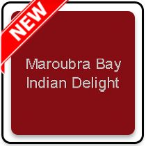 Maroubra Bay Indian Delight