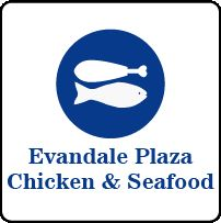 Evandale Chicken Seafood