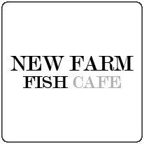 New Farm Fish Cafe