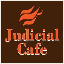 Judicial Cafe